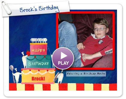 Click to play Brock's Birthday