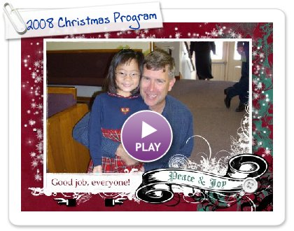 Click to play 2008 Christmas Program