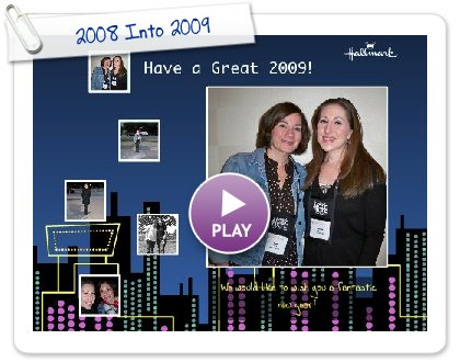 Click to play 2008 Into 2009