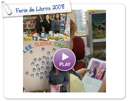 Click to play this Smilebox photobook: Feria de Libros 2008