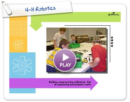 Click to play this Smilebox scrapbook: 4-H Robotics
