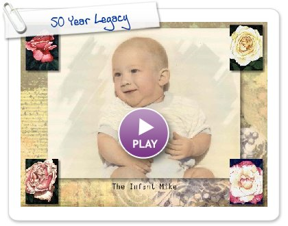 Click to play this Smilebox slideshow: 50 Year Legacy
