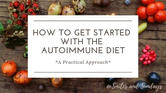 How to Get Started with the Autoimmune Diet