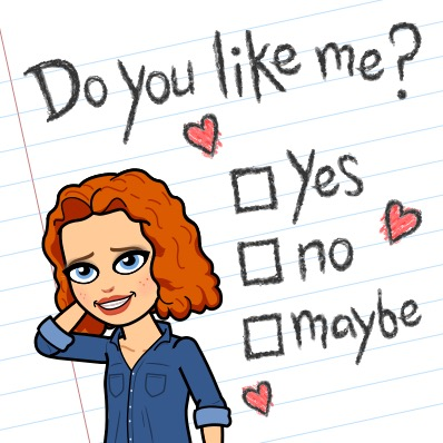 Smiley asks Do you like me? Yes No or Maybe