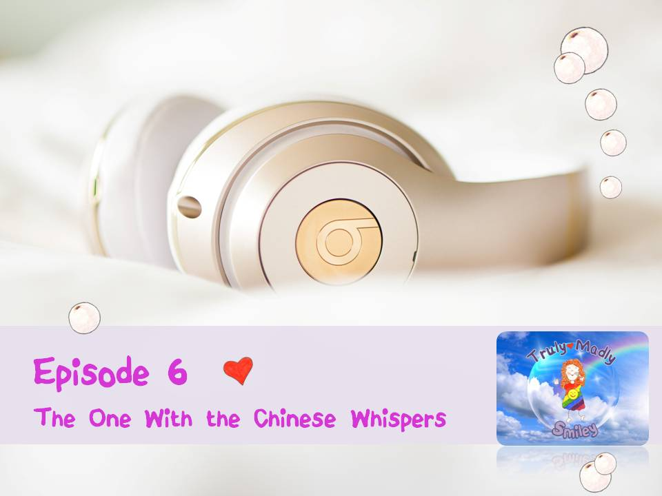 Episode 6 – The One With the Chinese Whispers