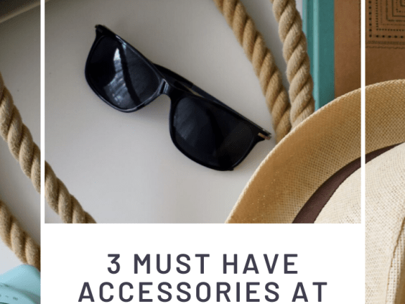 3 Must Have Accessories at the Beach