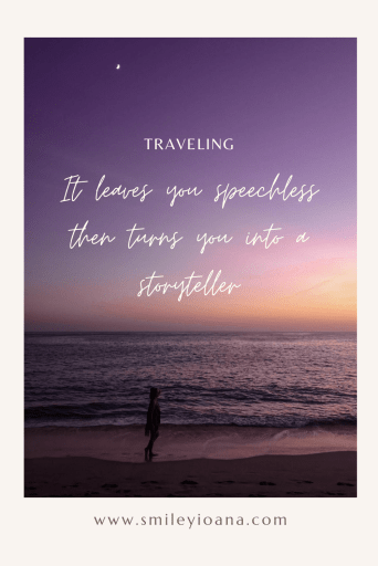 Inspirational Travel Quotes by @smileyioana : Traveling. It leaves you speechless then turns you into a storyteller