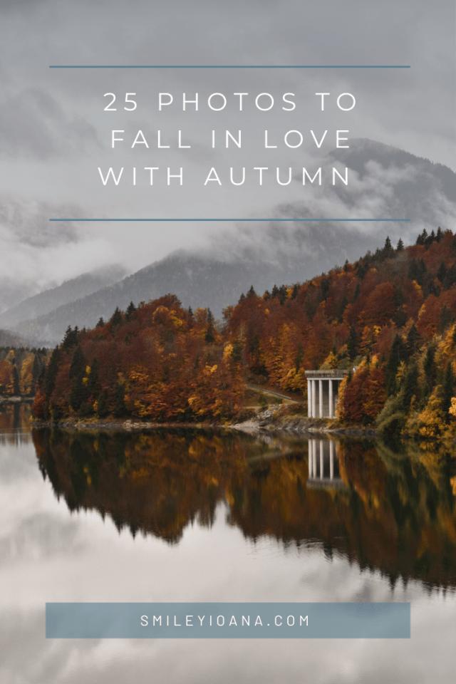 smileyioana.com | 25 Autumn Photos - Cover Photo at lake Sylvesteinspeicher