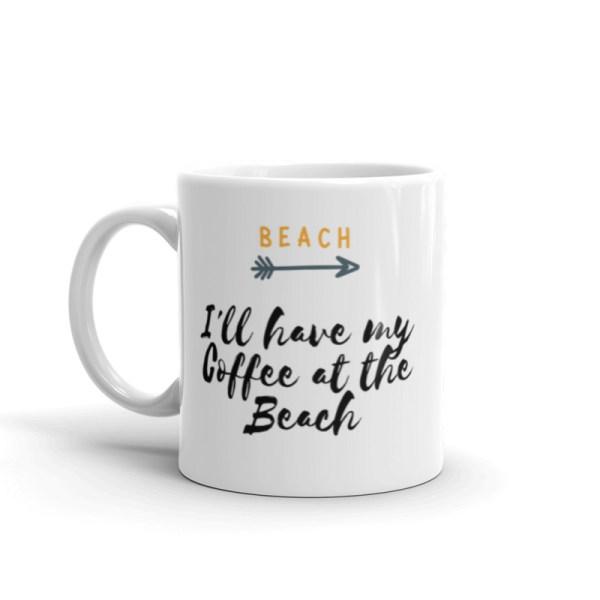 smileyioana.com | I'll Have My Coffee at the Beach – White Coffee / Tea Mug