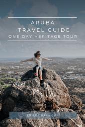 smileyioana.com | Aruba Travel Guide | One Day Heritage Tour Aruba