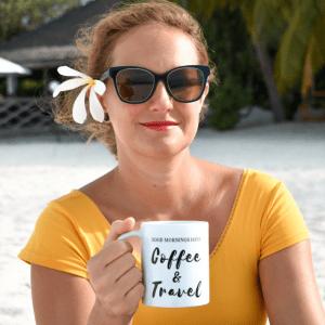 smileyioana.com | Travel shop Coffee Mugs - Good Mornings have Coffee & Travel