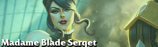 Madame Blade Serqet