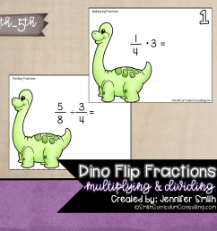 Dino Flip Multiplying and Dividing Fractions Task Cards   TEKS 5.3i • Smith  Curriculum and Consulting [ 1502 x 1572 Pixel ]