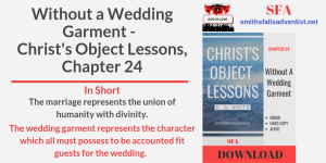 Illustration-Title-Without a Wedding Garment-Christ's Object Lessons, Chapter 24-logo-text