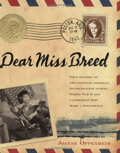 Dear Miss Breed: True Stories of the Japanese American