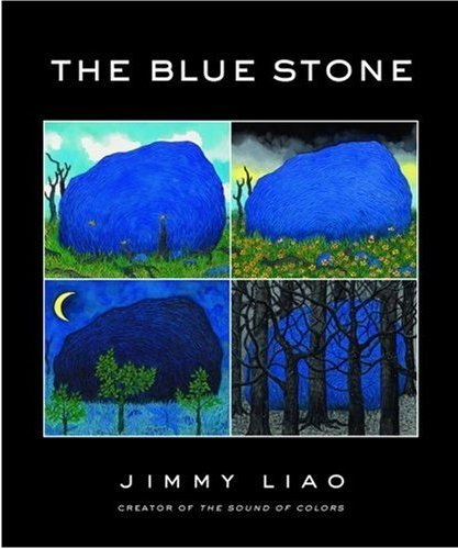 The Blue Stone: A Journey Through Life by Jimmy Liao [in Bloomsbury
