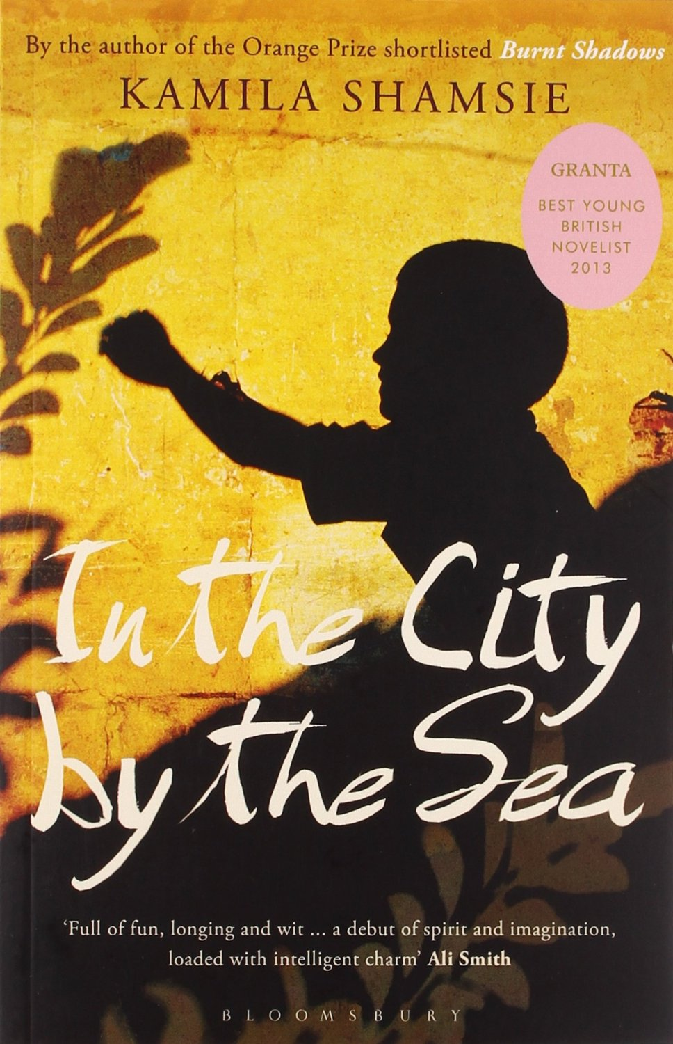 In the City by the Sea Kamila Shamsie's ...