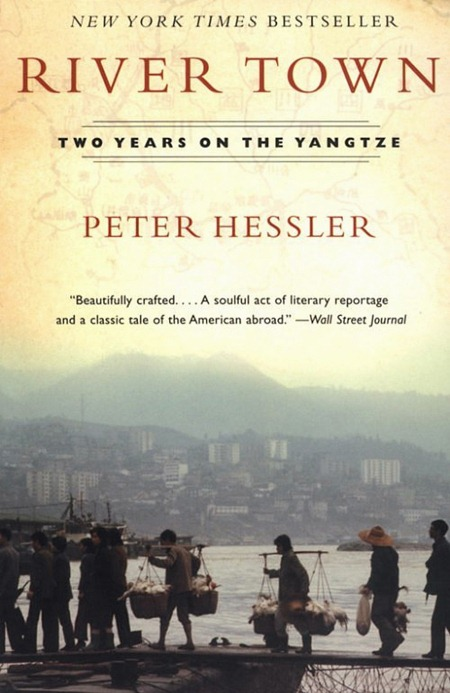 River Town Two Years On The Yangtze By Peter Hessler