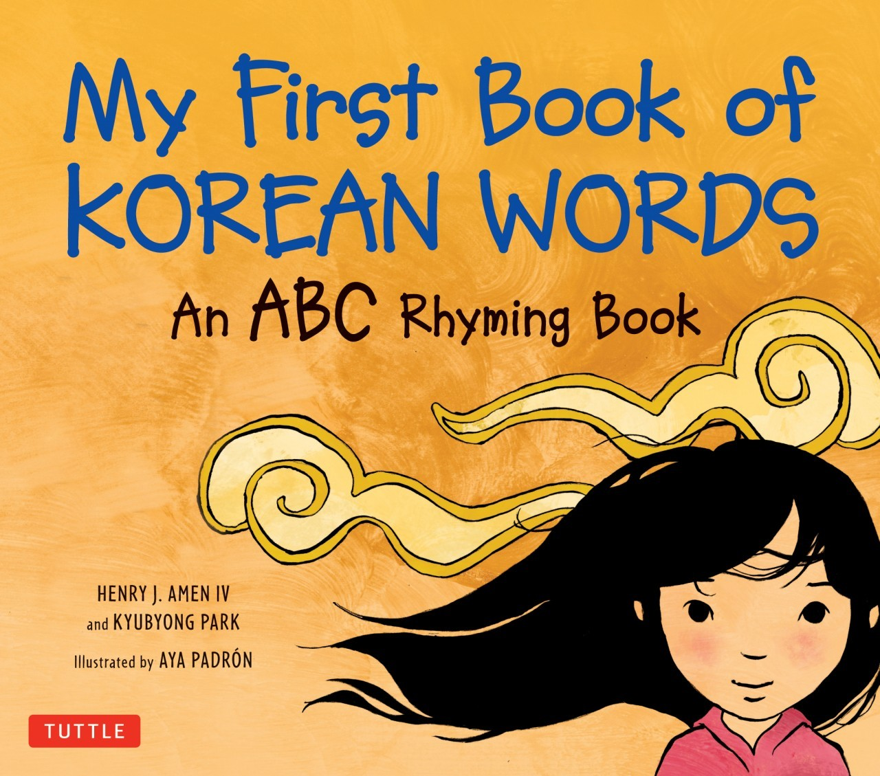My First Book Of Korean Words An Abc Rhyming Book By