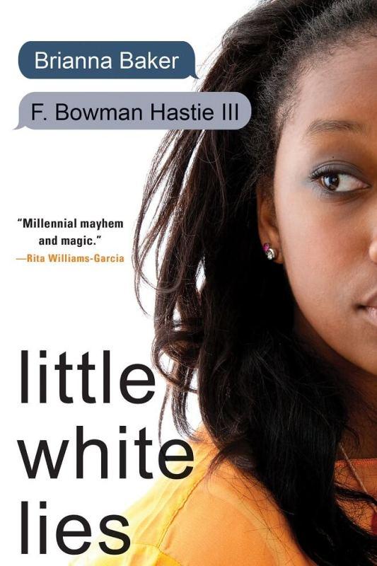 Little White Lies by Brianna Baker and F. Bowman Hastie III on BookDragon via Booklist (681x1024)