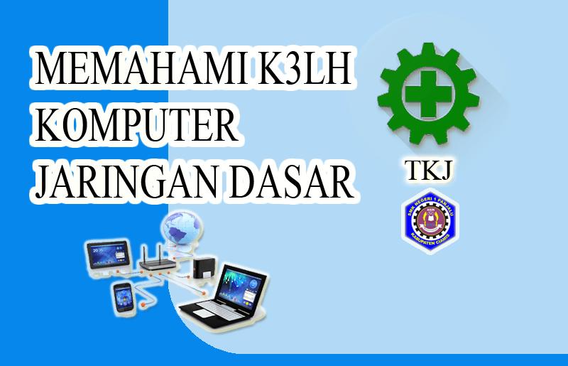 K3LH Komputer Jaringan Dasar