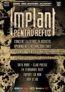 Concert Implant Pentru Refuz si Astral Dog la Satu Mare