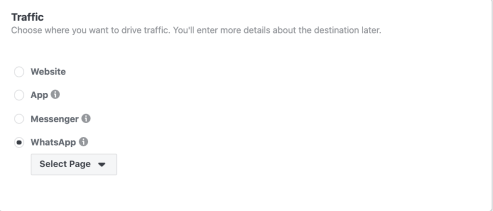 A screenshot of Facebook Ad manager feature to send traffic to WhatsApp