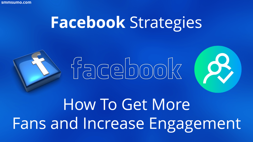 medium resolution of facebook strategies how to get more fans and increase engagement smmsumo png