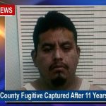 Robertson County Fugitive Captured After 11 Years on the Run
