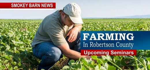 Farming In Robertson County - Upcoming Seminars