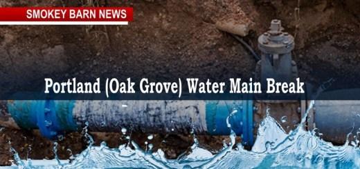 Emergency Water Brought In After Water Main Break In Portland