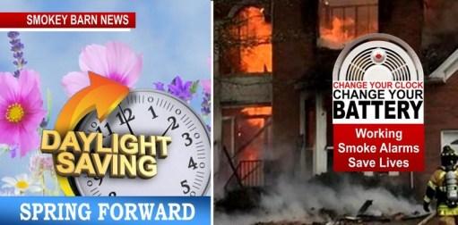 Spring Forward Sunday - Change Your Clocks, Smoke Alarm Batteries