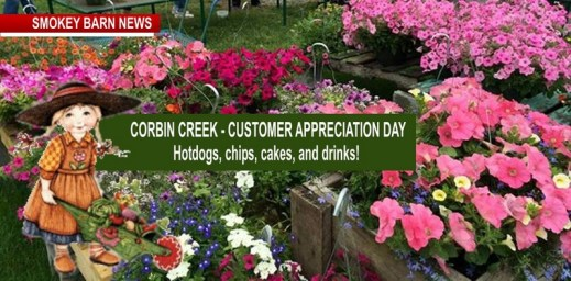 Corbin Creek Customer Appreciation Day Saturday May 12 And Mother's Day Celebration