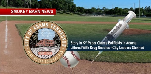 Story In KY Paper Claims Ballfields In Adams Littered With Drug Needles->City Leaders Stunned