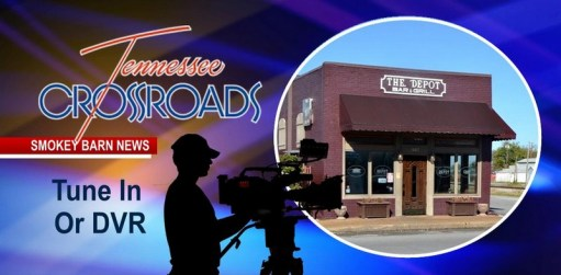"Tune In, ""The Depot"" To Be Featured On Tennessee Crossroads"