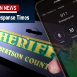 Are You Safe? 911 Robertson County Response Times