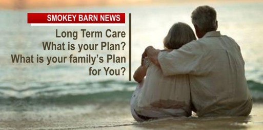 Long Term Care, A Reality That Will Touch Every Family