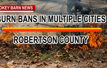 More Robertson Cities Go Under Burn Bans