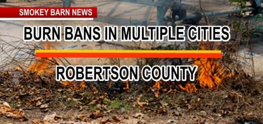 More Robertson Cities Go Under Burn Bans