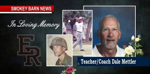 Beloved Teacher, Coach, & Vietnam Vet, Dale Mettler Dies, He Was 71