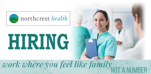 NorthCrest Health Is Hiring! Multiple Openings - Shorten Your Commute