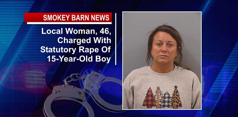 Local Woman, 46, Charged With Statutory Rape Of 15-Year