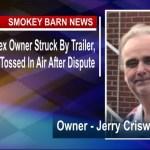 Veterans Motorplex (Rim) Owner Struck By Trailer, Tossed In Air After Dispute