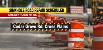 Sinkhole Road Repair Work To Affect Traffic In Cross Plains Wednesday