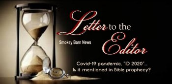 """Letter To The Editor - COVID19, """"ID 2020"""" & Bible Prophecy"""