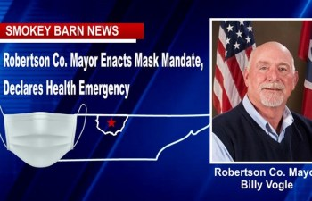 Robertson Co. Mayor Enacts Mask Mandate, Declares Health Emergency