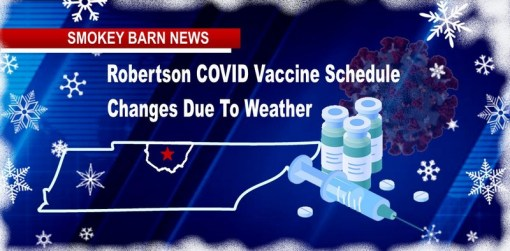 Robertson COVID Vaccine Schedule Changes Due To Weather