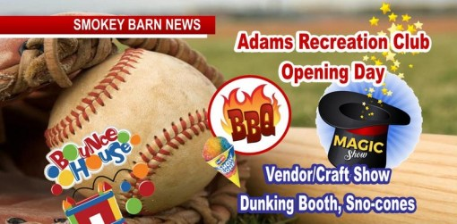 Loads Of Fun/Food Planned For Adams Rec. Club Opening Day. Let's Play Ball!