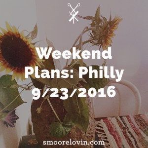 The best places to hang in Philly September 23 -25