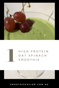 High Protein Oat Spinach Smoothie Recipe